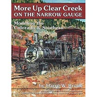 More Up Clear Creek on the Narrow Gauge
